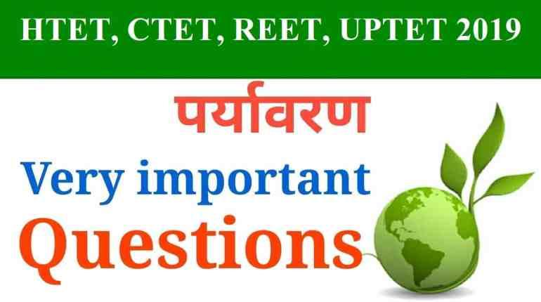 Environmental Studies Questions 41-90 HTET-CTET-REET-UPTET