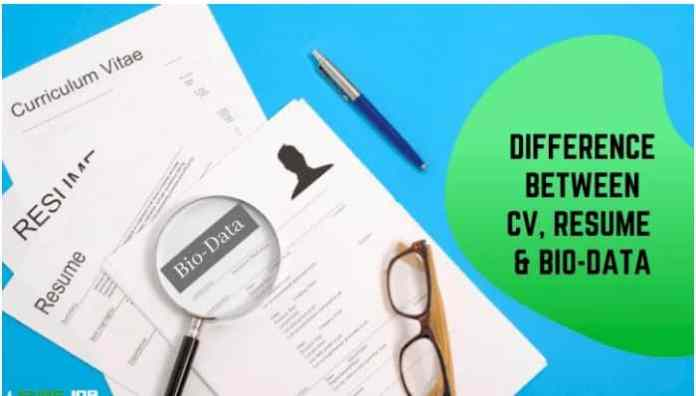 What is a Difference Between CV, Resume & Bio-Data