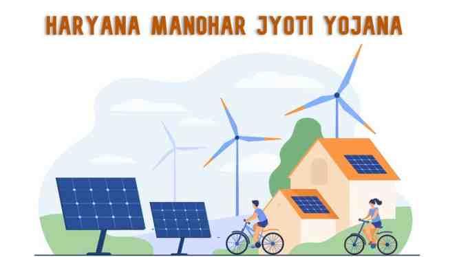 Haryana Manohar Jyoti Yojana