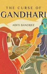 The Curse of Gandhari by Aditi Banerjee