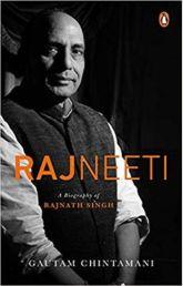 Rajneeti – A Biography of Rajnath Singh
