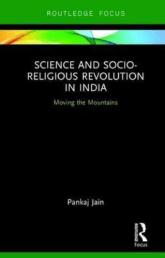 Science and Socio-Religious Revolution in India by Dr.Pankaj Jain