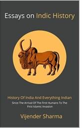Essays on Indic History by Vijender Sharma