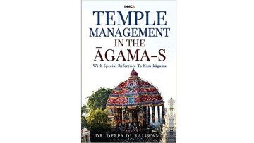 TEMPLE MANAGEMENT IN AGAAMA-S by Dr. Deepa Duraiswamy