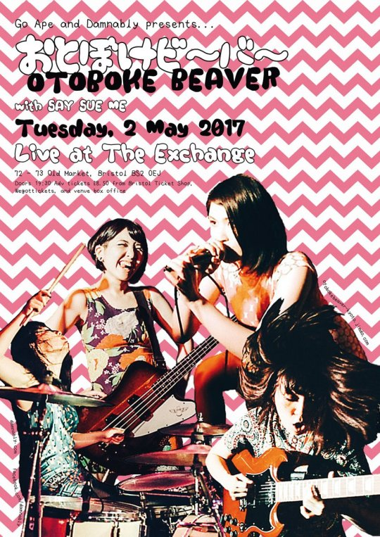 Poster advertising Otoboke Beaver and Say Sue Me live in Bristol, 2017-05-02