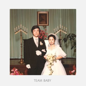 Album cover of The Black Skirts' Team Baby