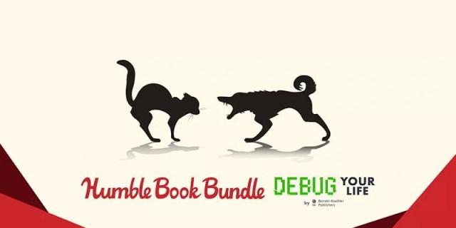 The Humble Book Bundle: Debug Your Life