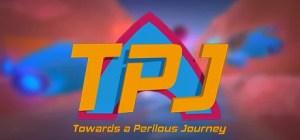 TPJ: Towards a Perilous Journey