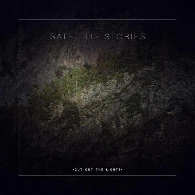 Satellite Stories cut out the lights cover artwork