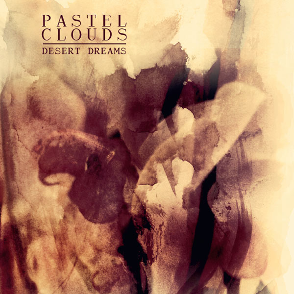 Pastel Clouds - Desert Dreams