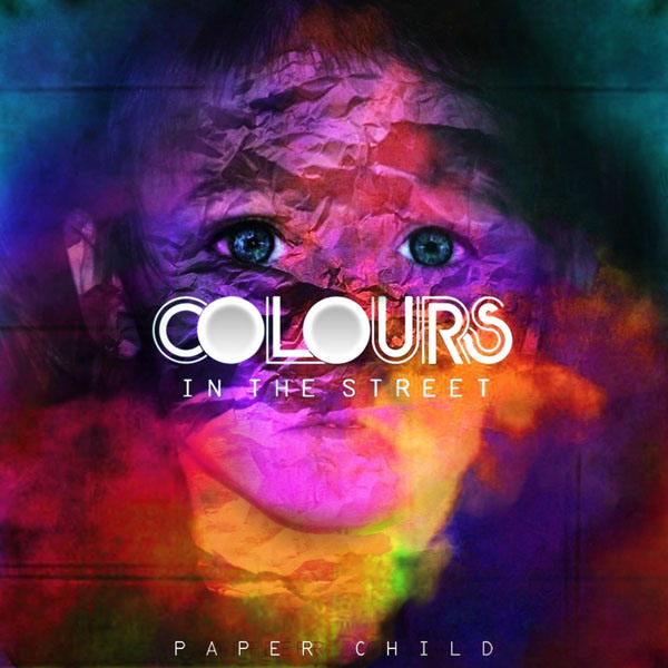 Colours in the Street - Paper Child