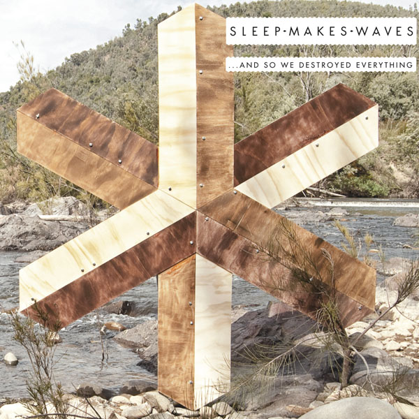 sleepmakeswaves - and so we destroyed everything
