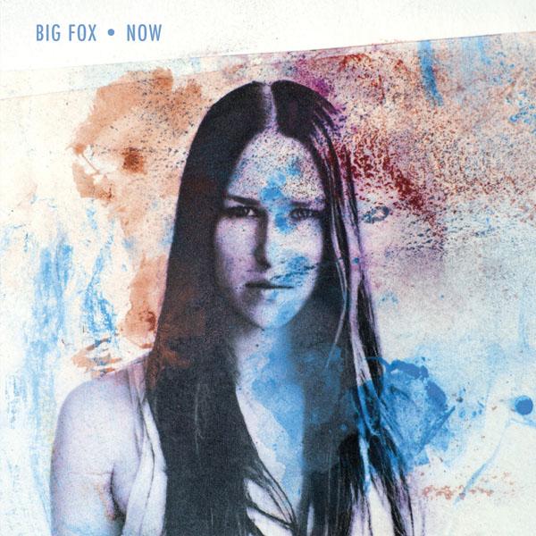 Big Fox - Now