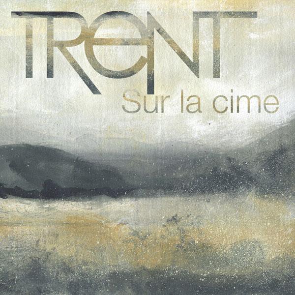 Trent - Sur la cime