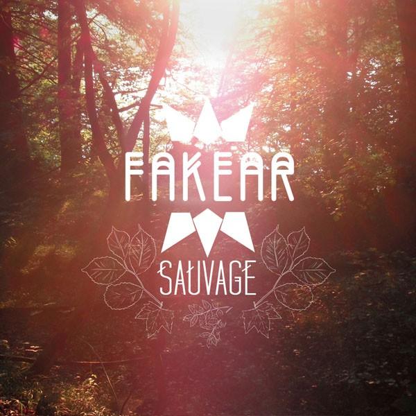 Fakear - Sauvage