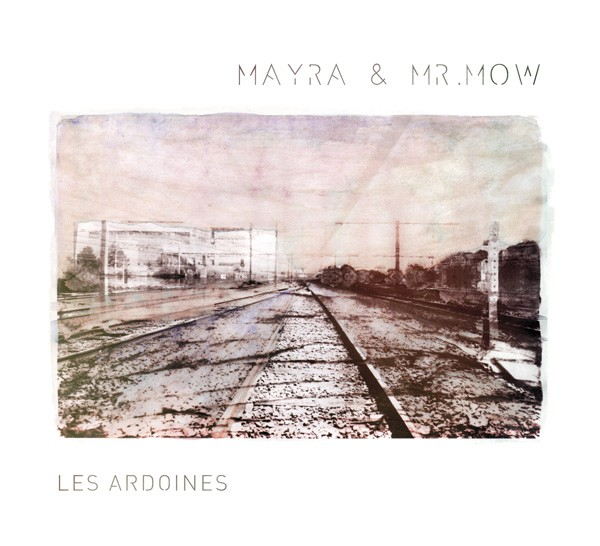 Mayra and Mr Mow - Les Ardoines