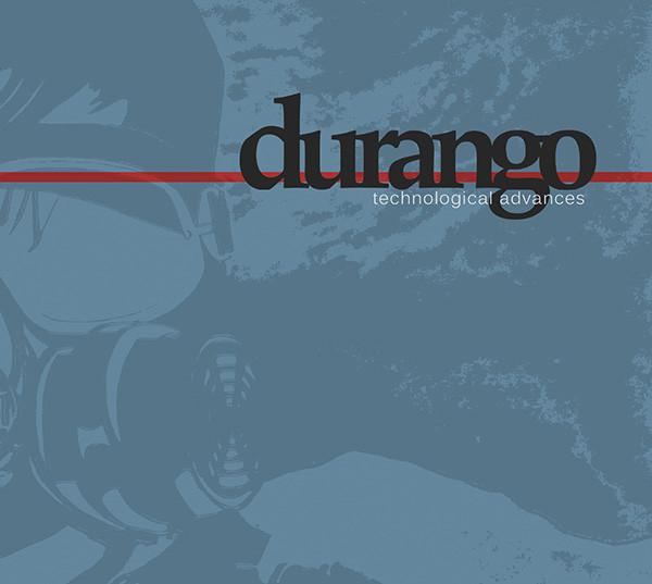 Durango - Technological Advances