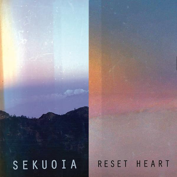 Sekuoia - Reset Heart