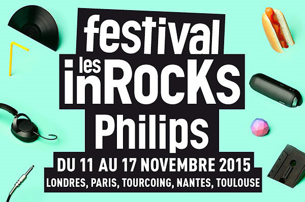 Festival les inRocKs Philips 2015