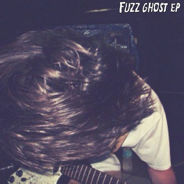 Fuzz Ghost - Fuzz Ghost EP