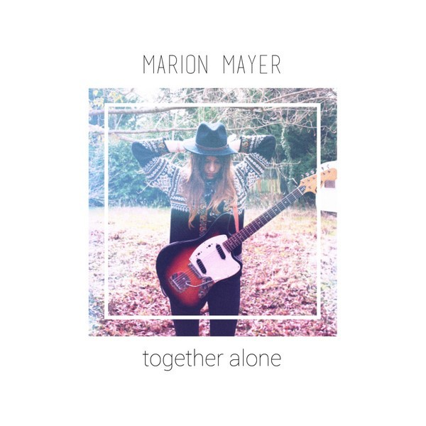 Marion Mayer Together Alone 600x600