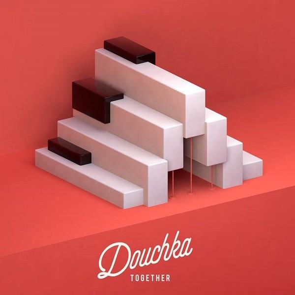 Douchka - Together