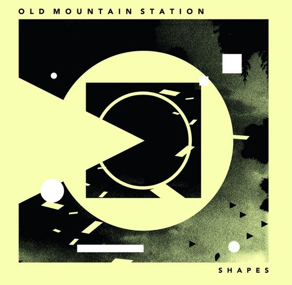 Old Mountain Station - Shapes