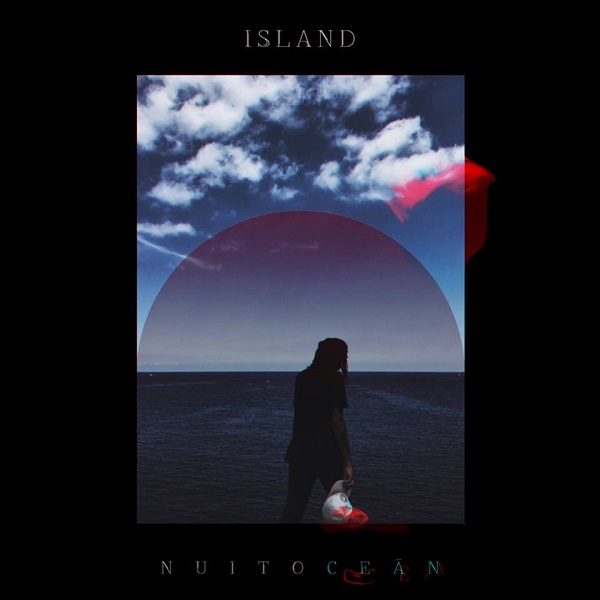 Nuit Ocean - Island