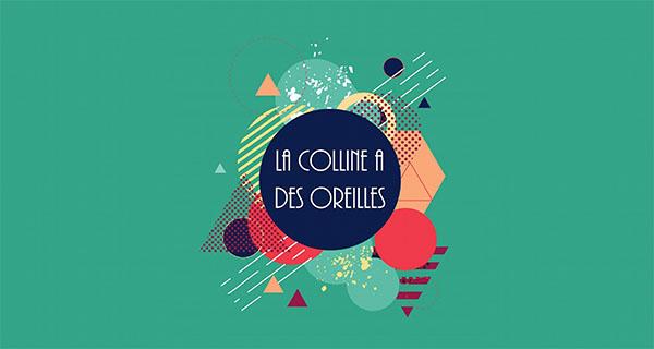 [Focus] Festival La Colline a des Oreilles