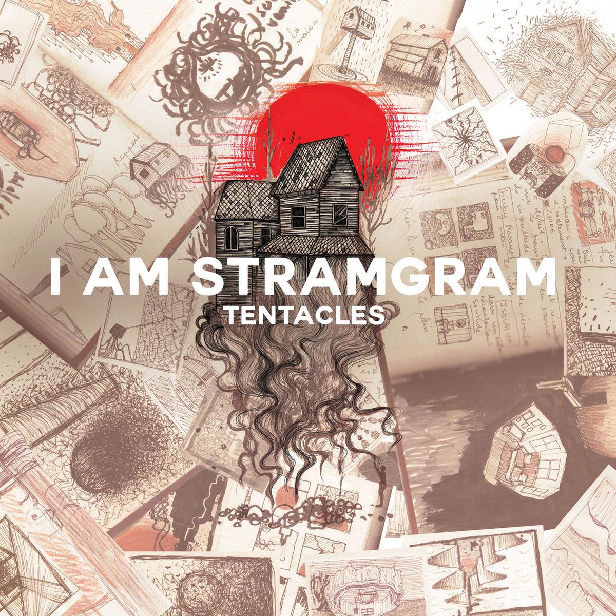 I Am Stramgram - Tentacles