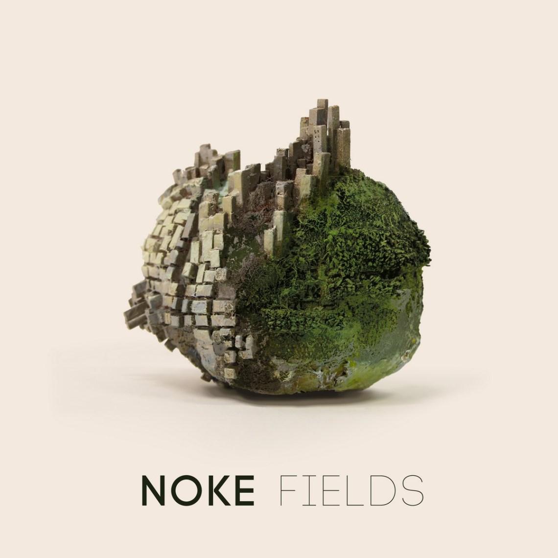 Noke - Fields