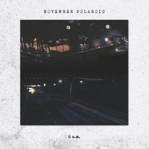 November Polaroid - 6am