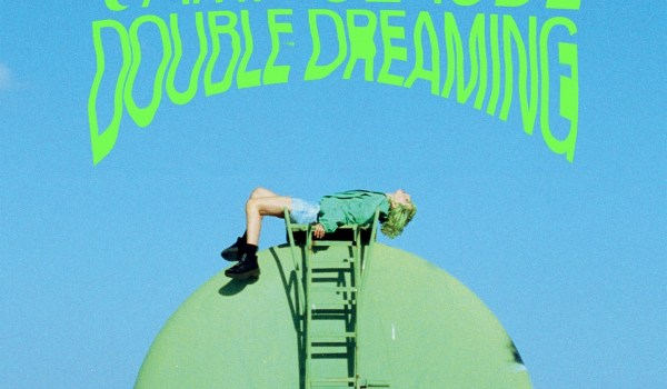 [LP] Camp Claude – Double Dreaming