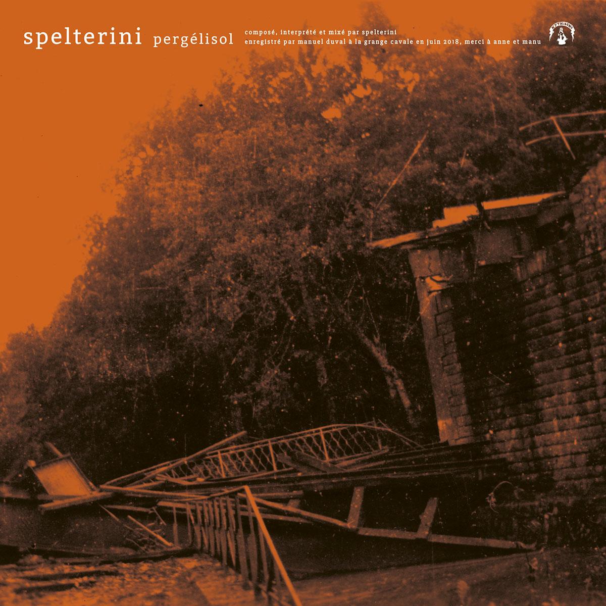 Spelterini - Pergélisol / Chorémanie