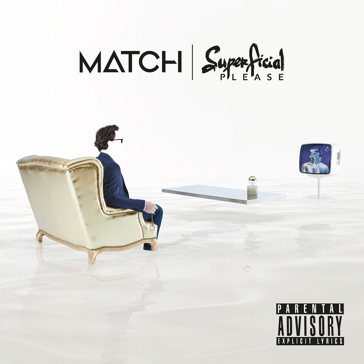 MATCH - Superficial Please