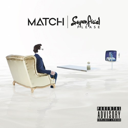 [EP] MATCH – Superficial Please