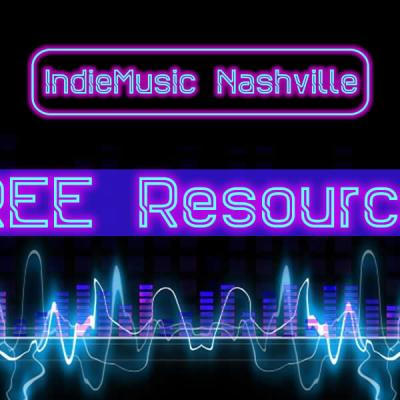 Free Resources at IndieMusicNashville.com