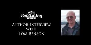 Author Interview Tom Benson