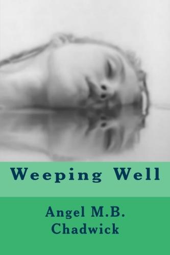Angel Chadwick Weeping Well