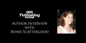 Author Interview Renee Scattergood