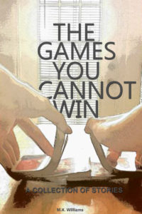 M.K. Williams The Games You Cannot Win Cover