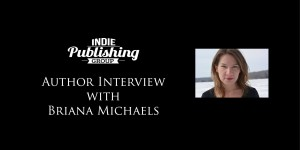 Author Interview Briana Michaels
