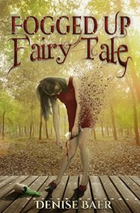 Denise Baer Fogged Up Fairy Tale