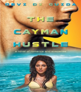 Devi Di Guida The Cayman Hustle Cover