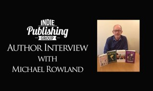 Author Interview Michael Rowland