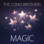 magic-the como brothers-indie music-indie folk-indie pop-duo-new music-music blog-indietude
