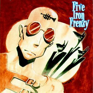 Five Iron Frenzy - Our newest album ever