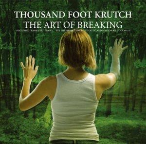 Thousand foot krutch the art of breaking
