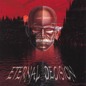Eternal Decision
