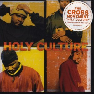 The Cross Movement - Holy Culture
